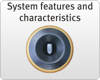 System features and characteristics